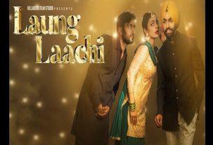 punjabi-song-laung-laachi